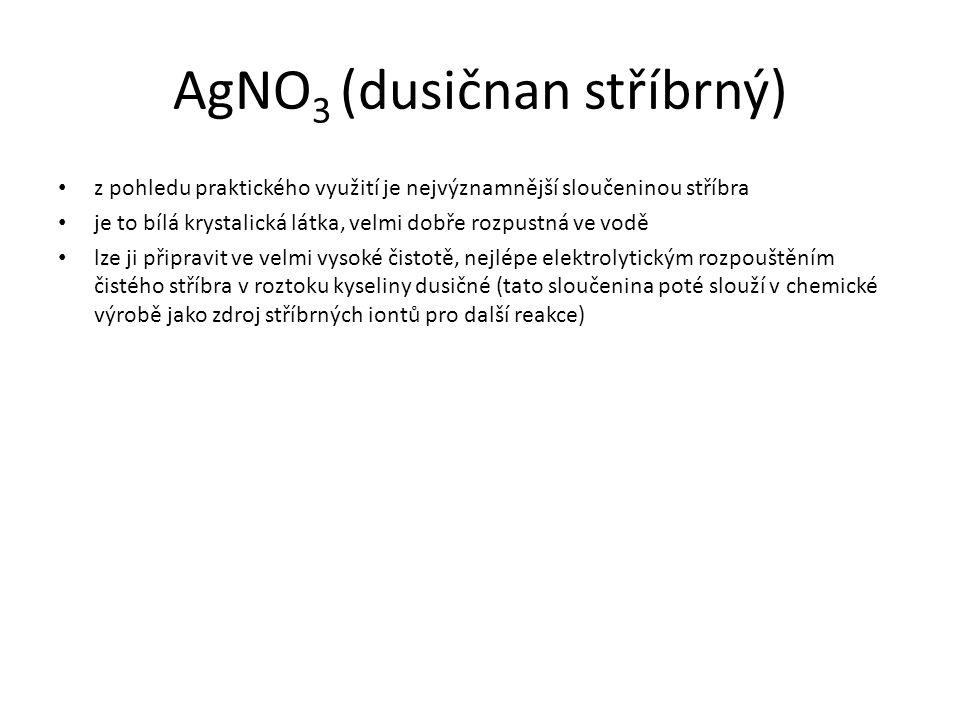 AgNO3 (dusičnan stříbrný)