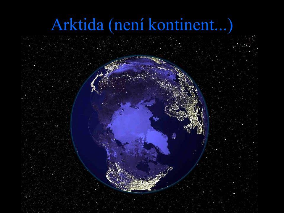 Arktida (není kontinent...)