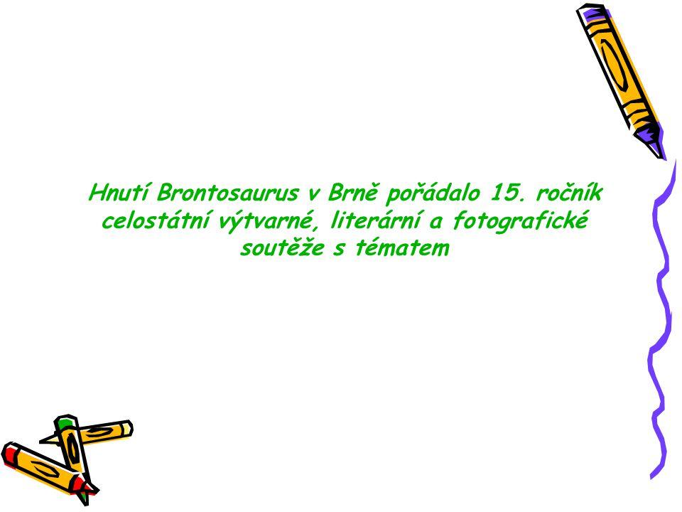 Hnutí Brontosaurus v Brně pořádalo 15