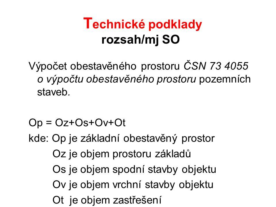 Technické podklady rozsah/mj SO