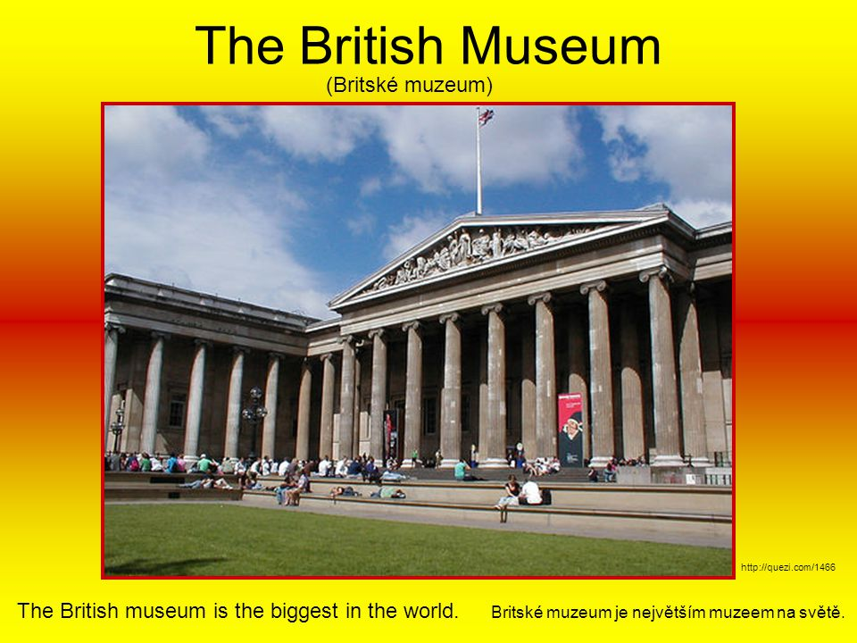The British Museum (Britské muzeum)