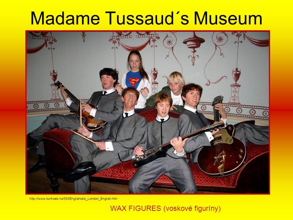 Madame Tussaud´s Museum