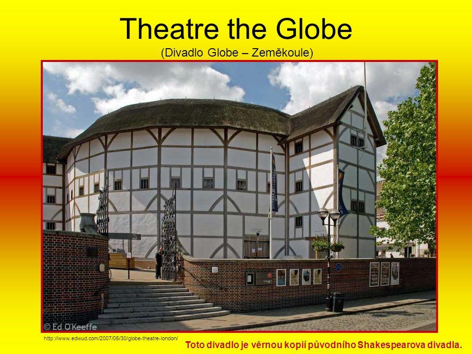 Theatre the Globe (Divadlo Globe – Zeměkoule)
