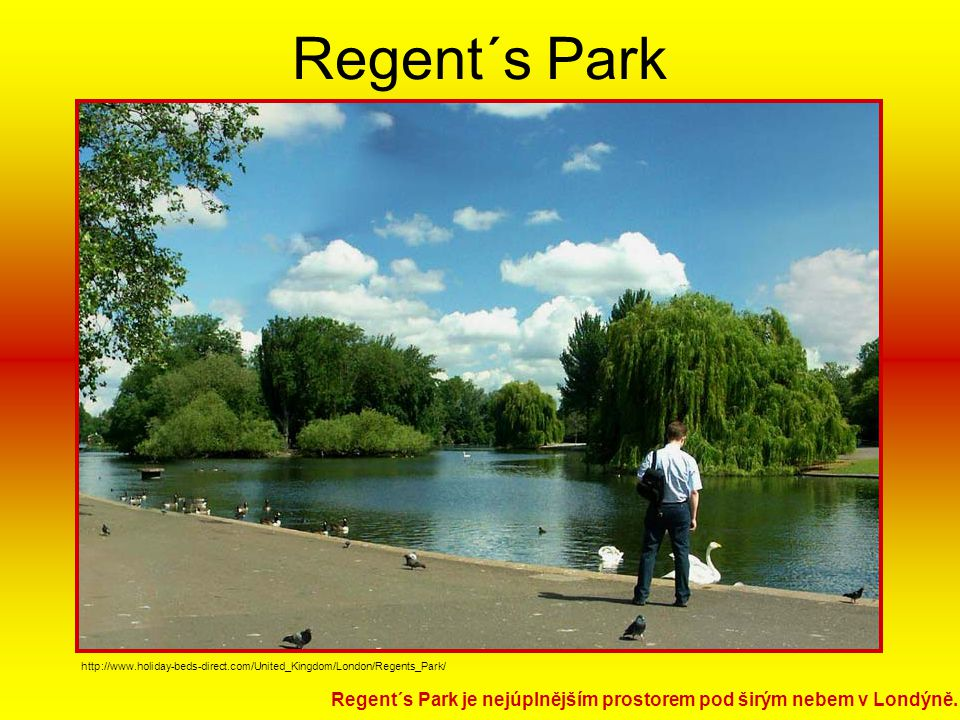 Regent´s Park http://www.holiday-beds-direct.com/United_Kingdom/London/Regents_Park/