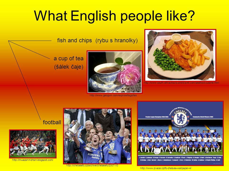 What English people like