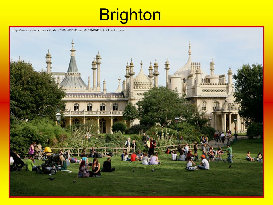 Brighton http://www.nytimes.com/slideshow/2008/09/28/travel/0928-BRIGHTON_index.html