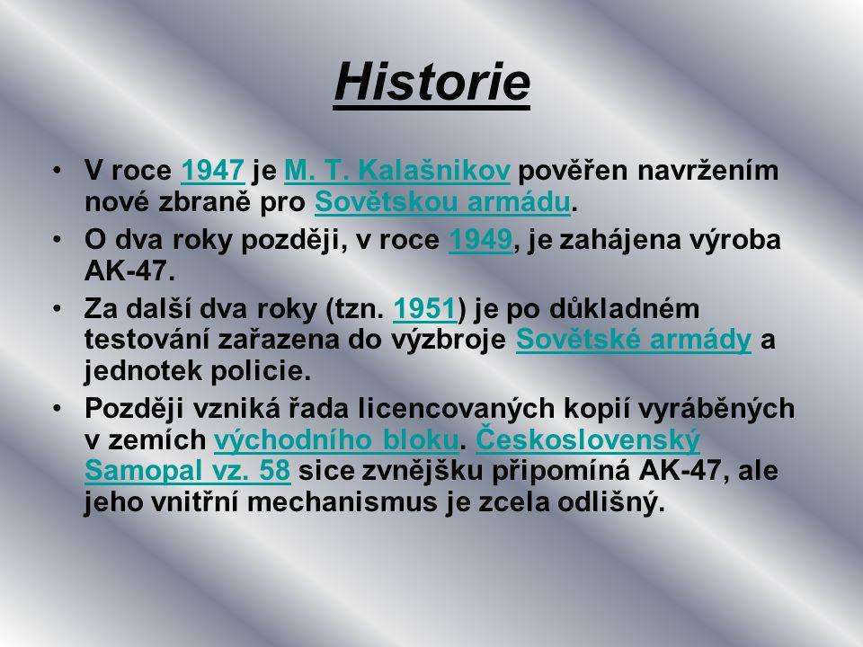 Historie V roce 1947 je M. T. Kalašnikov pověřen navržením nové zbraně pro Sovětskou armádu.