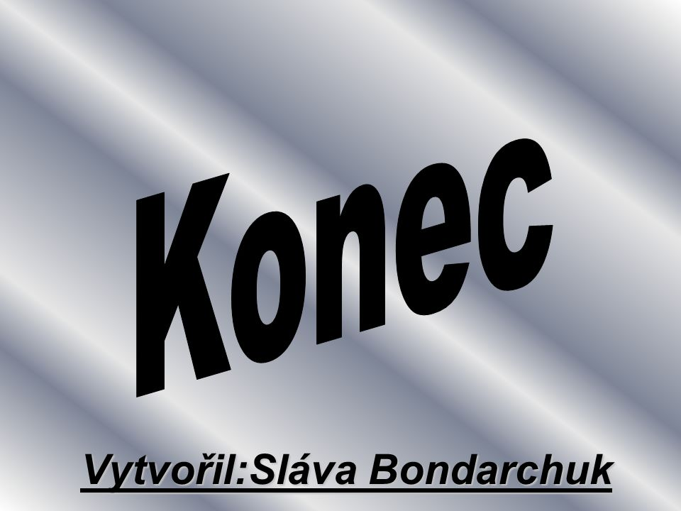 Vytvořil:Sláva Bondarchuk