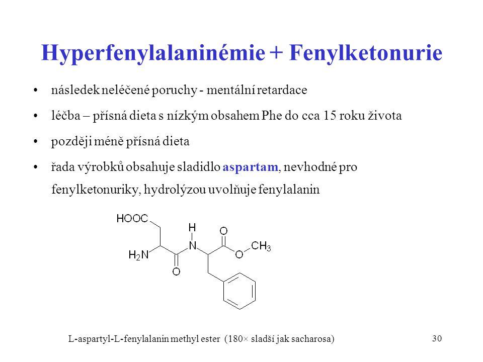 Hyperfenylalaninémie + Fenylketonurie