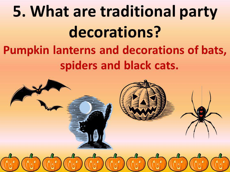 5. What are traditional party decorations