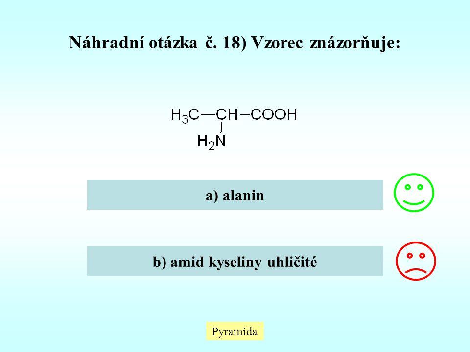 Náhradní otázka č. 18) Vzorec znázorňuje: b) amid kyseliny uhličité