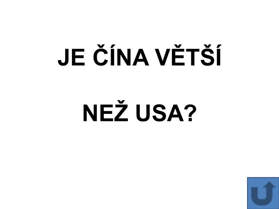 JE ČÍNA VĚTŠÍ NEŽ USA