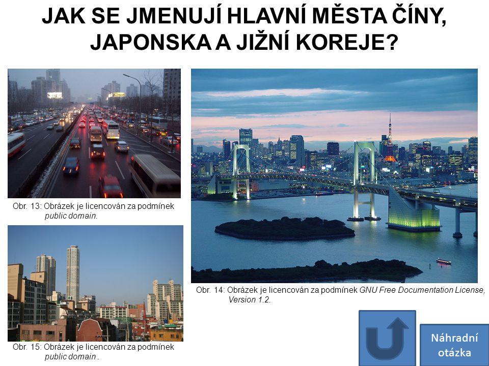 JAK SE JMENUJÍ HLAVNÍ MĚSTA ČÍNY, JAPONSKA A JIŽNÍ KOREJE