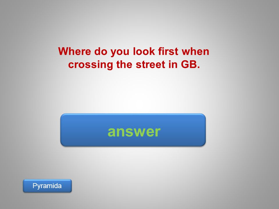 Where do you look first when crossing the street in GB.
