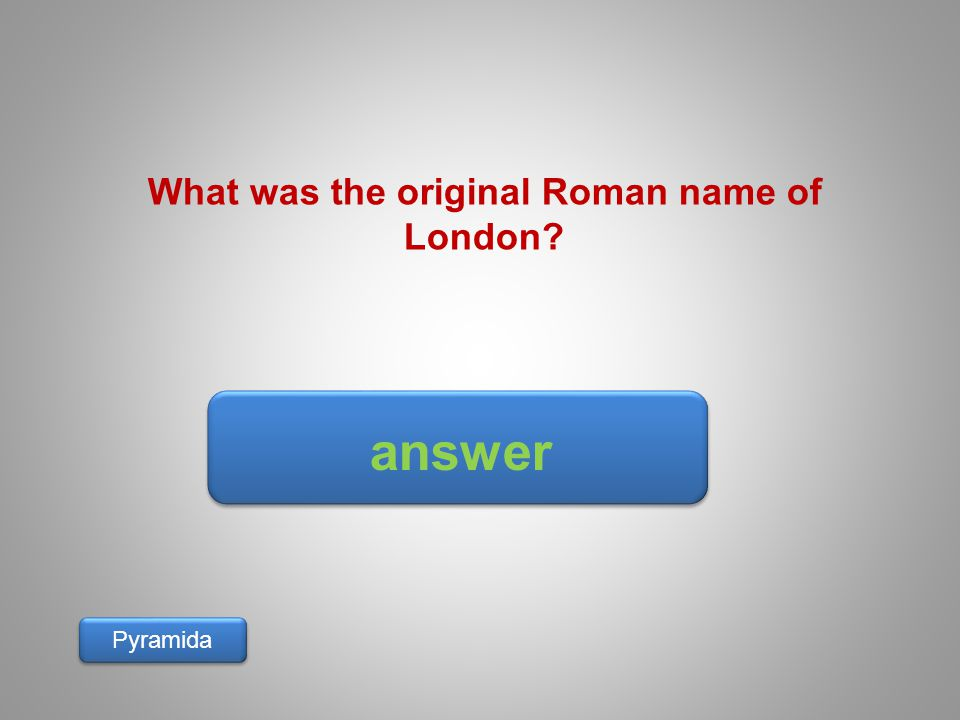 What was the original Roman name of London