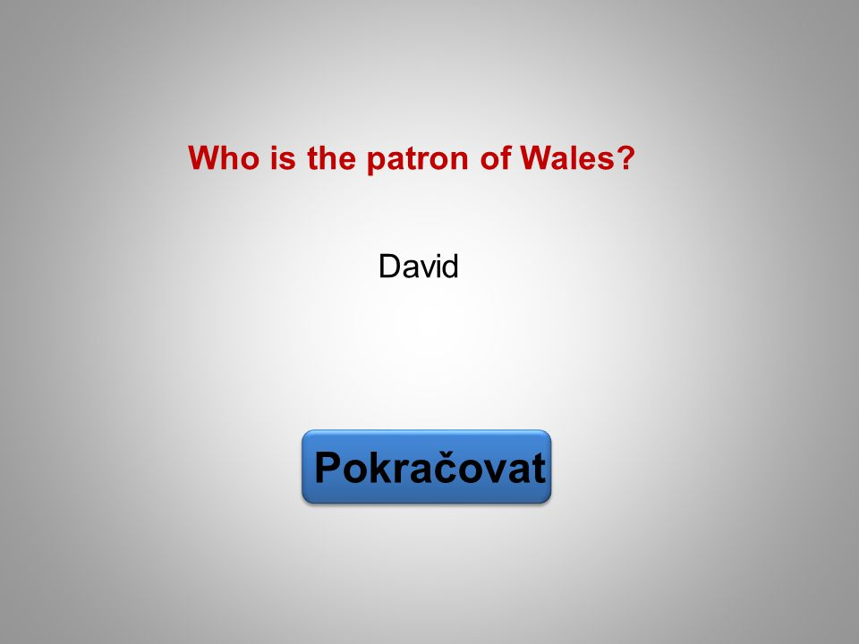 Who is the patron of Wales