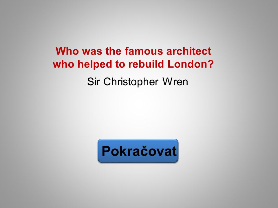 Who was the famous architect who helped to rebuild London