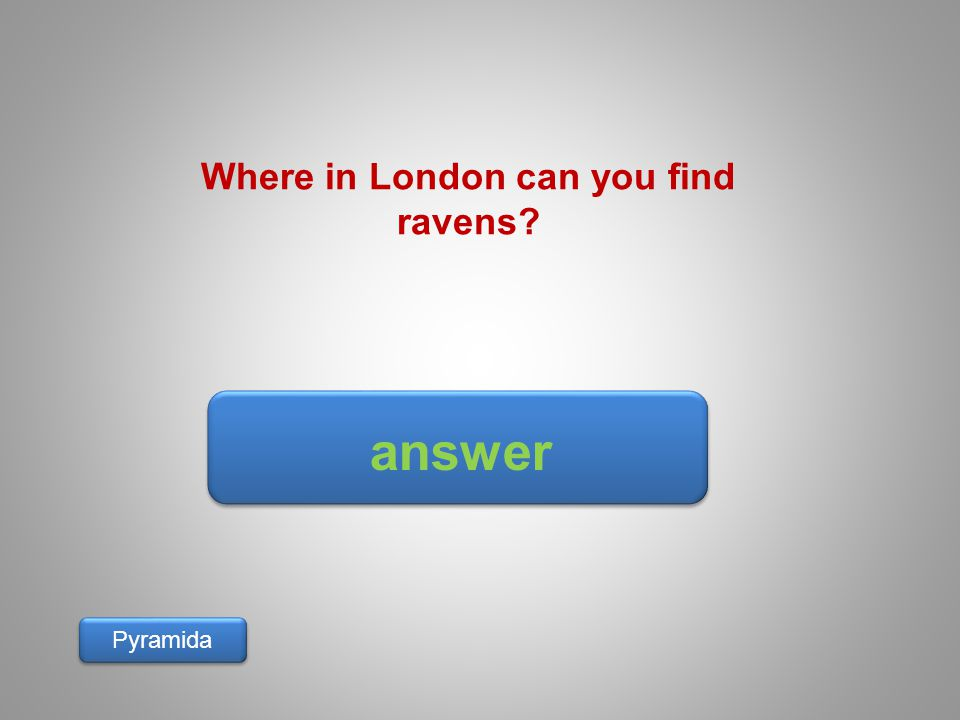 Where in London can you find ravens