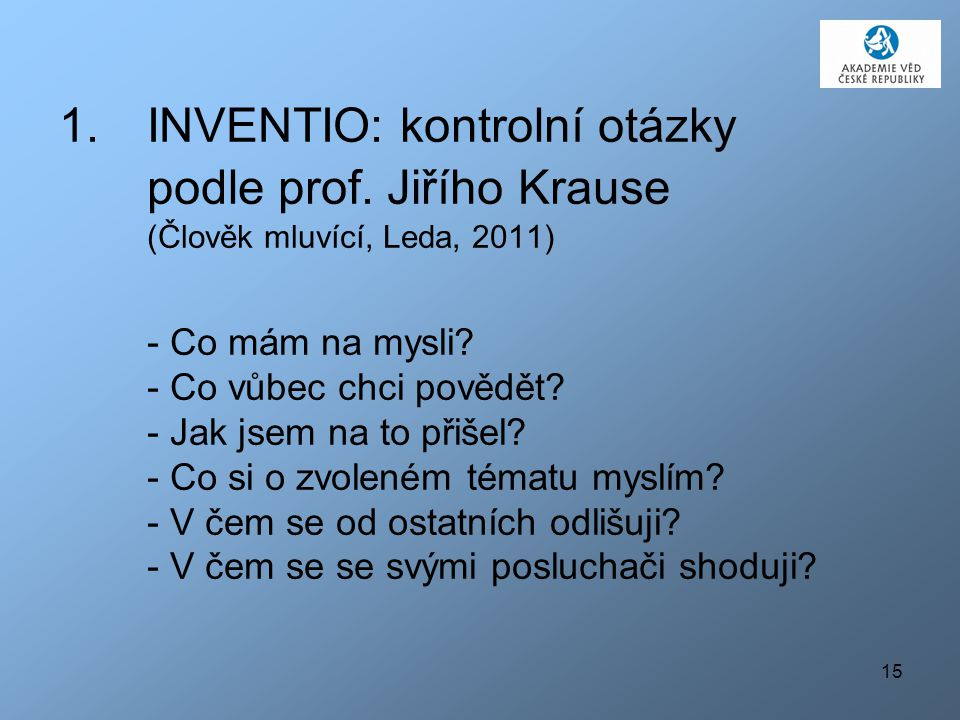 INVENTIO: kontrolní otázky podle prof