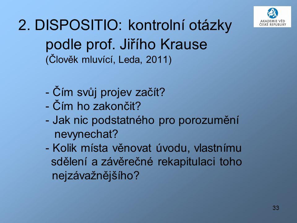 2. DISPOSITIO: kontrolní otázky podle prof
