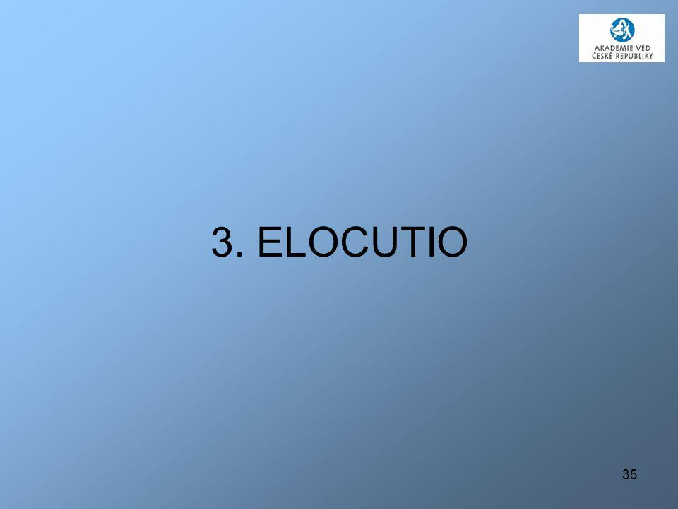 3. ELOCUTIO