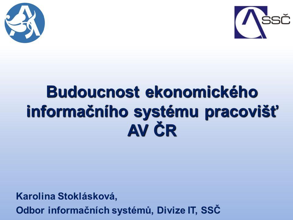 Budoucnost ekonomického informačního systému pracovišť AV ČR