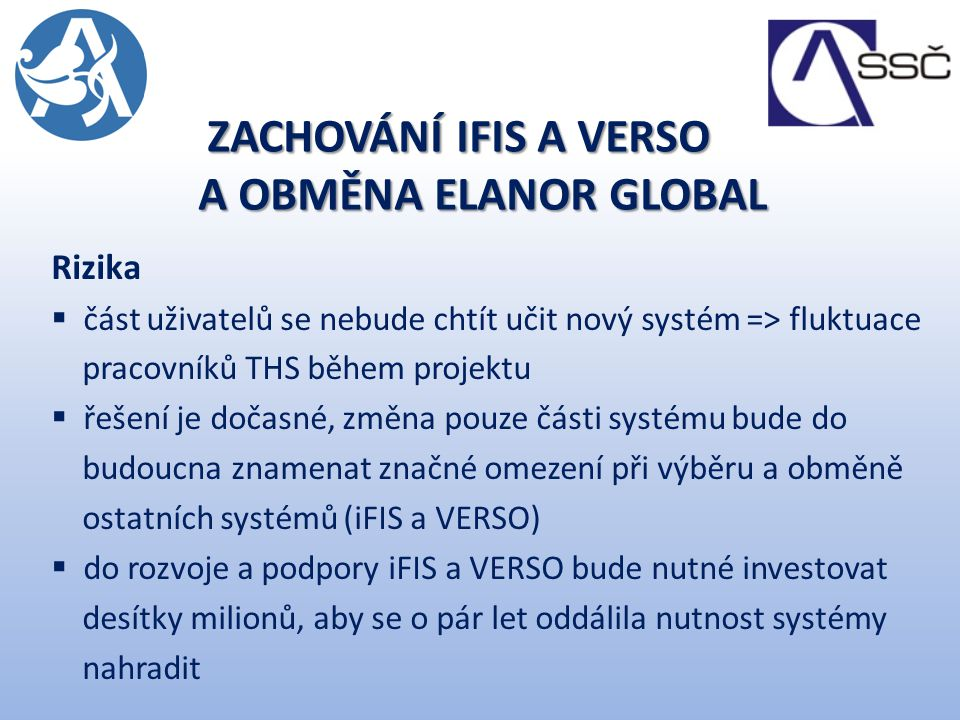 zachování iFIS a Verso a OBměna Elanor Global