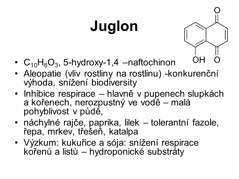 Juglon C10H6O3, 5-hydroxy-1,4 –naftochinon