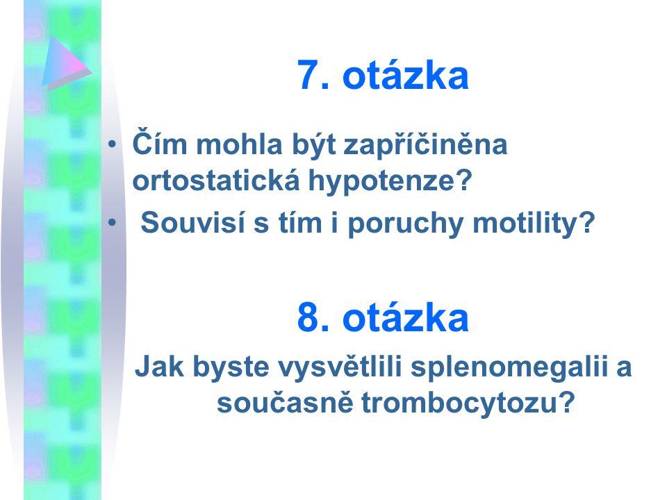 Jak byste vysvětlili splenomegalii a současně trombocytozu