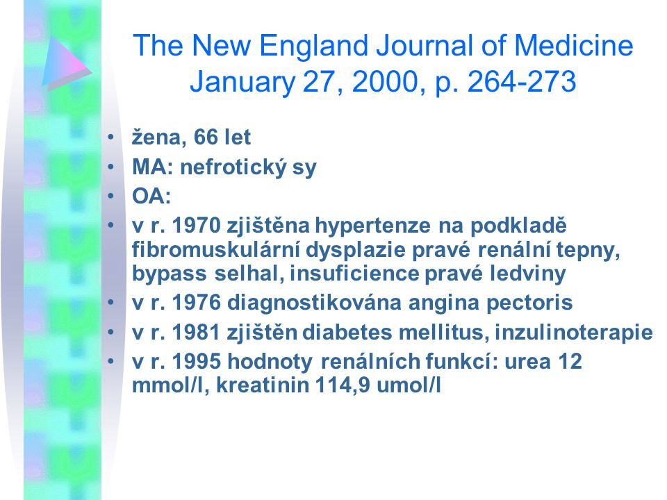 The New England Journal of Medicine January 27, 2000, p. 264-273