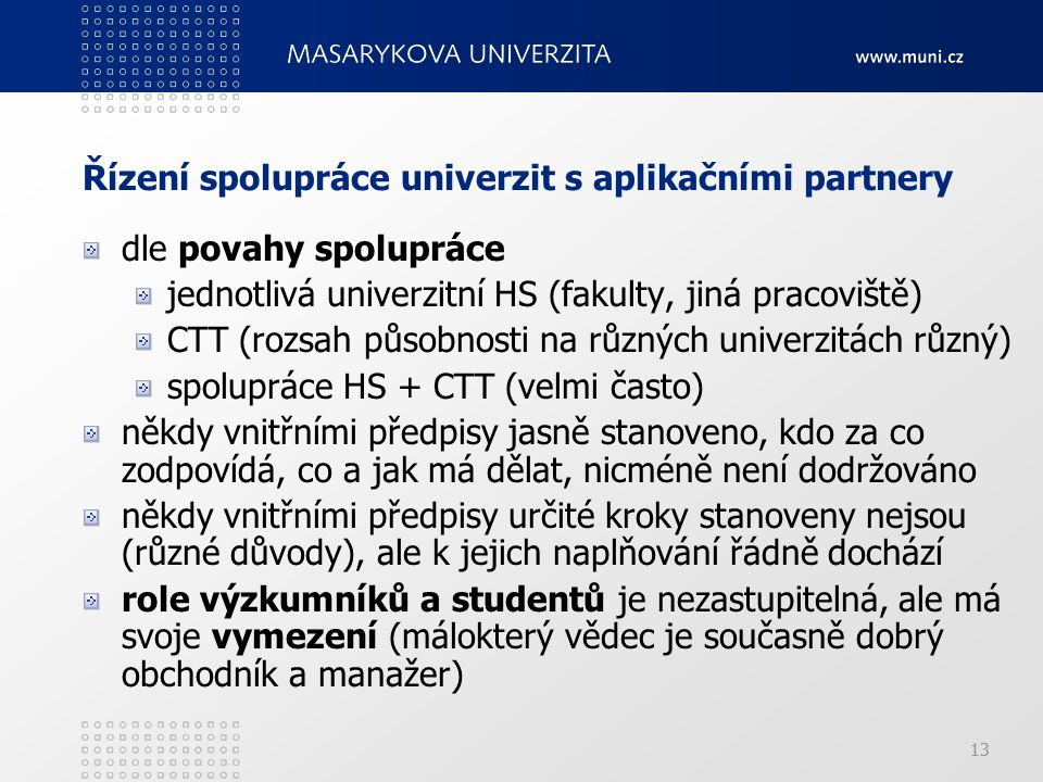 Řízení spolupráce univerzit s aplikačními partnery