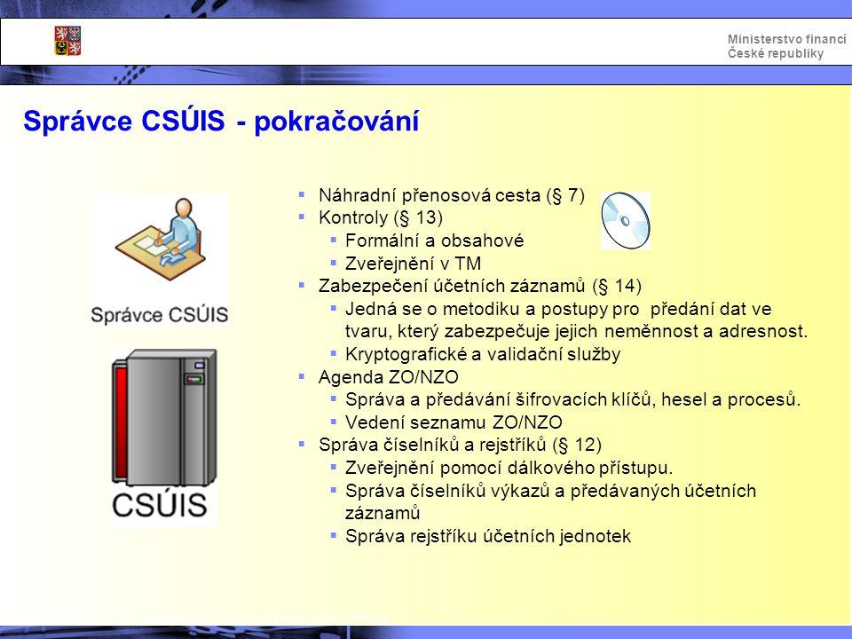 Správce CSÚIS - pokračování