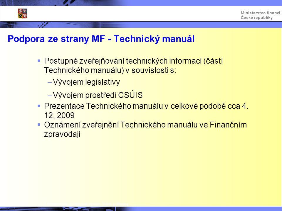 Podpora ze strany MF - Technický manuál