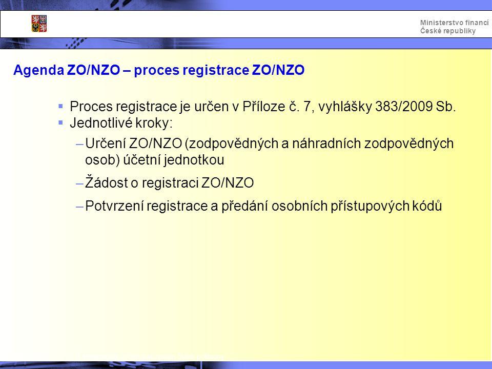 Agenda ZO/NZO – proces registrace ZO/NZO