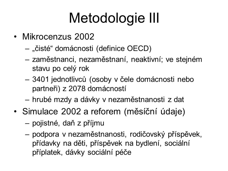 Metodologie III Mikrocenzus 2002
