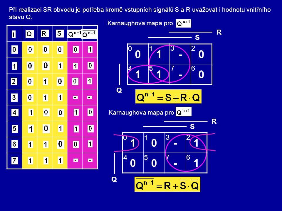 Při realizaci SR obvodu je potřeba kromě vstupních signálů S a R uvažovat i hodnotu vnitřního stavu Q.