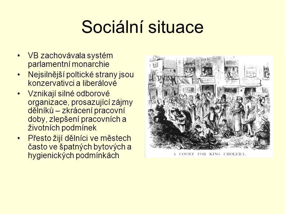 Sociální situace VB zachovávala systém parlamentní monarchie