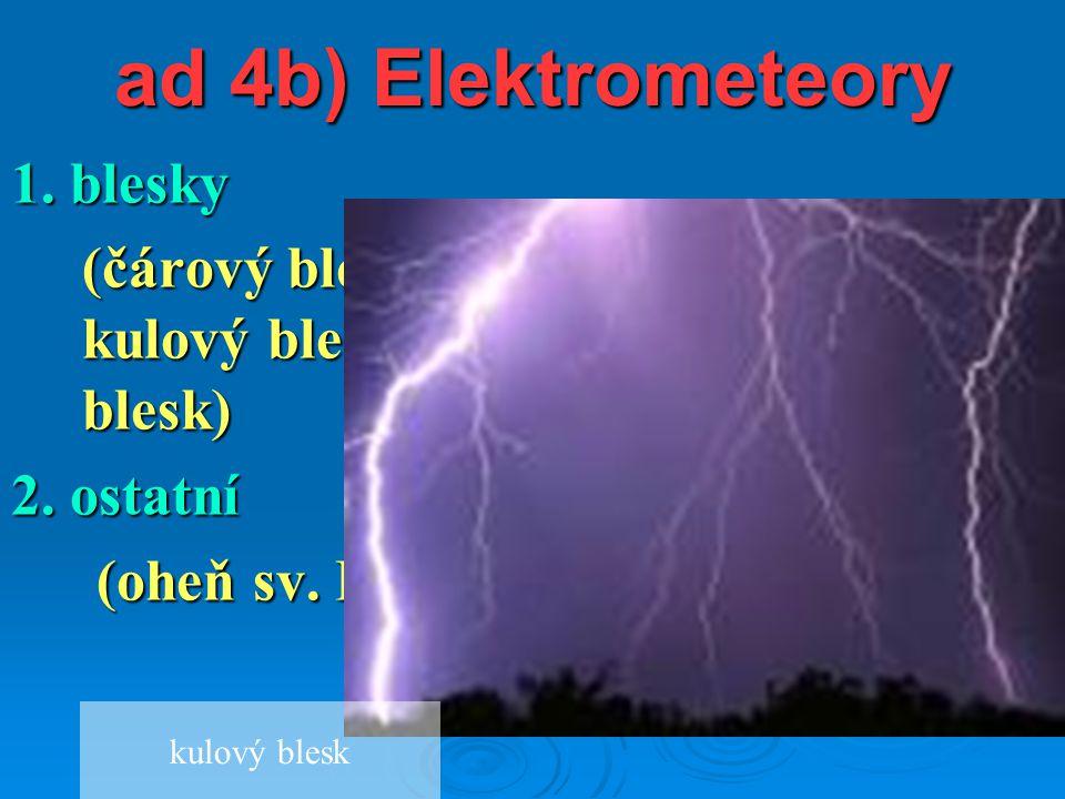 ad 4b) Elektrometeory 1. blesky