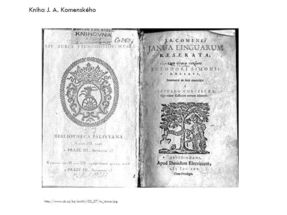 Kniha J. A. Komenského http://www.ub.cz/bz/archiv/02_07/m_janua.jpg