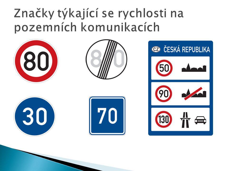 Značky týkající se rychlosti na pozemních komunikacích