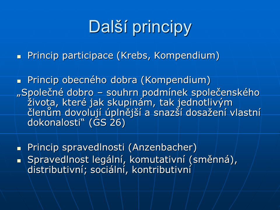 Další principy Princip participace (Krebs, Kompendium)