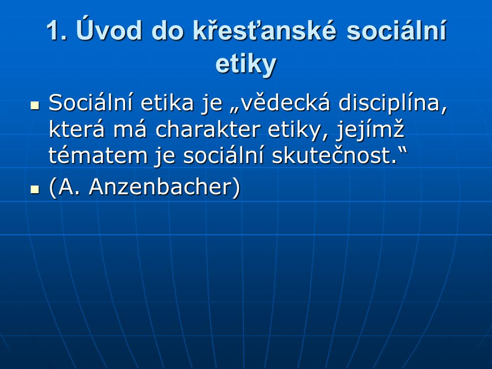 1. Úvod do křesťanské sociální etiky
