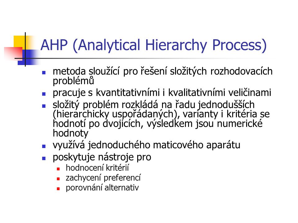 AHP (Analytical Hierarchy Process)