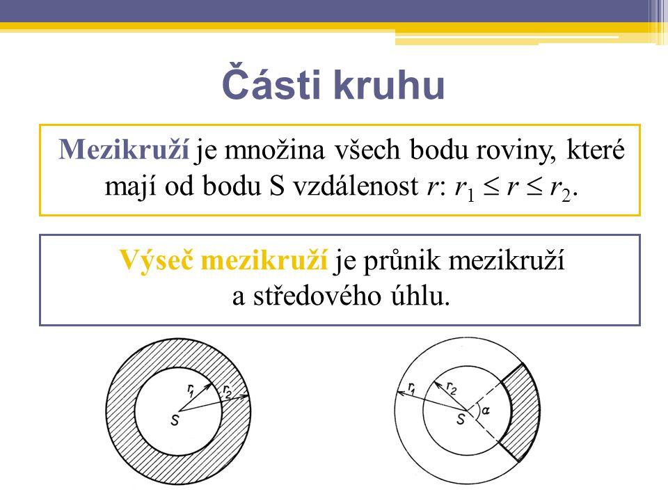 Výseč mezikruží je průnik mezikruží a středového úhlu.