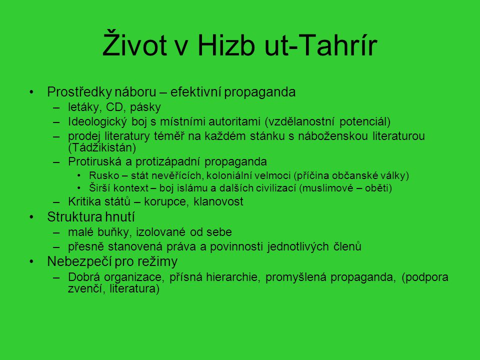 Život v Hizb ut-Tahrír Prostředky náboru – efektivní propaganda