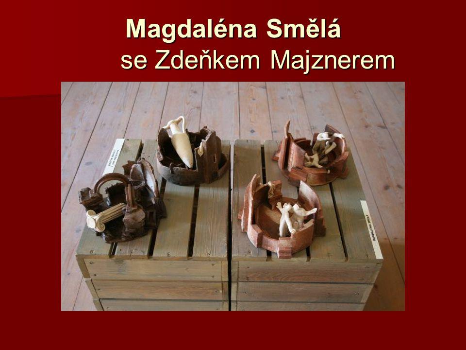 Magdaléna Smělá se Zdeňkem Majznerem