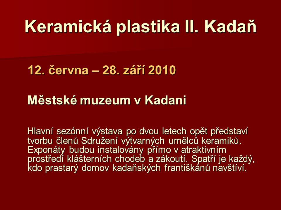 Keramická plastika II. Kadaň