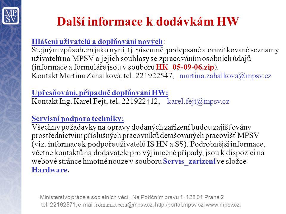 Další informace k dodávkám HW