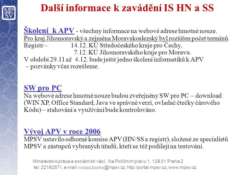 Další informace k zavádění IS HN a SS