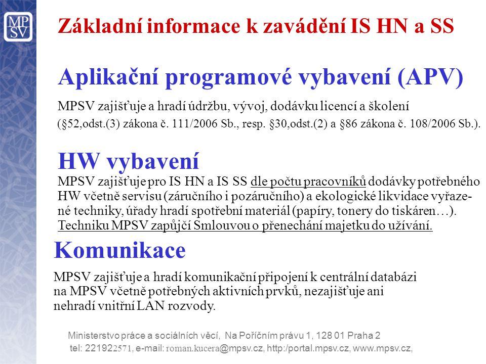 Základní informace k zavádění IS HN a SS